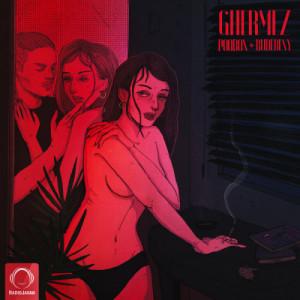 Ghermez (Ft RudeBeny)